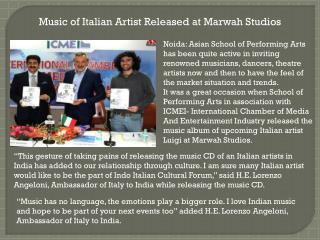 Music of Italian Artist Released at Marwah Studios