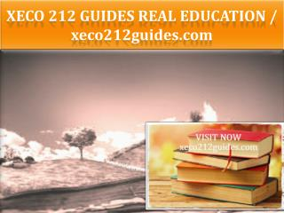 XECO 212 GUIDES Real Education / xeco212guides.com