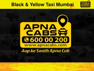 Black & Yellow Taxi Mumbai
