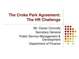 The Croke Park Agreement: The HR Challenge