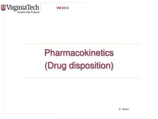 Pharmacokinetics Drug disposition