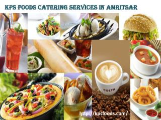 catering services in amritsar | kpsfoods.com