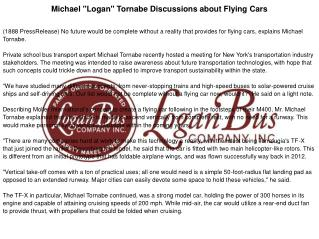 "Michael ""Logan"" Tornabe Discussions about Flying Cars"