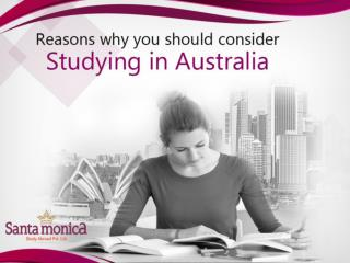 Reasons Why You Should Consider Studying In Australia