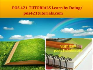 POS 421 TUTORIALS Learn by Doing/ pos421tutorials.com