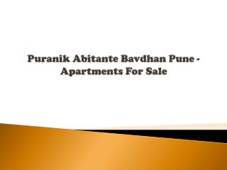 Puranik Abitante Bavdhan Pune - Apartments For Sale