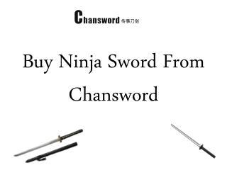 Buy Ninja Sword from Chansword