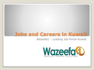 Perfect jobs and careers in Kuwait