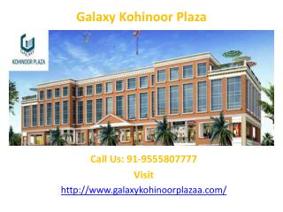 Galaxy Group New Commercial launched – Galaxy Kohinoor Plaza