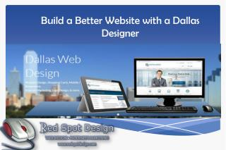 Build a Better Website with a Dallas Designer