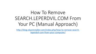 How To Remove SEARCH.LEPERDVIL.COM From Your PC (Manual Approach)