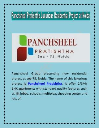 Panchsheel Pratishtha Luxurious Residential Project at Noida