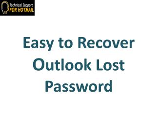 Easy to Recover Outlook Lost foget Password