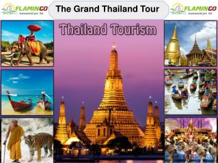 Thailand Tour - The Most Attractive Destination To See