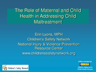 The Role of Maternal and Child Health in Addressing Child Maltreatment