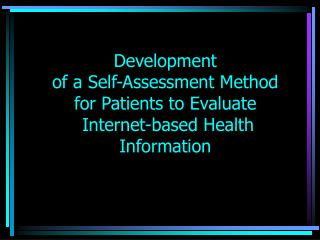 Development  of a Self-Assessment Method  for Patients to Evaluate   Internet-based Health Information