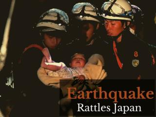 Earthquake rattles Japan
