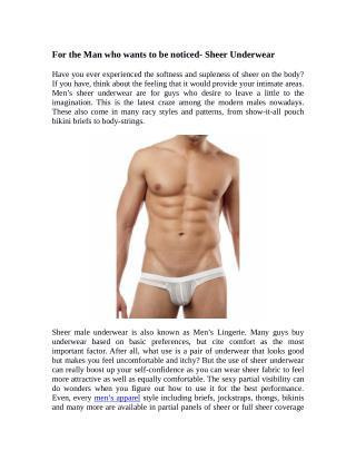For the Man who wants to be noticed- Sheer Underwear
