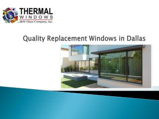 Quality Replacement Windows in Dallas