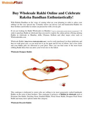Buy Wholesale Rakhi Online and Celebrate Raksha Bandhan Enthusiastically!