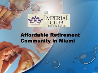 Affordable Retirement Community in Miami