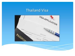 How to Get a Thai Visa in Kuala Lumpur