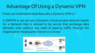 Advantages of Dynamic VPN