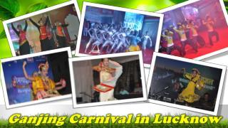 Ganjing Carnival in Lucknow