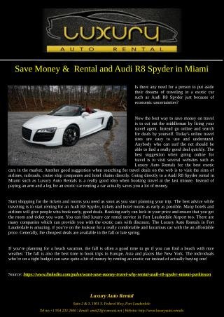 Save Money &  Rental and Audi R8 Spyder in Miami