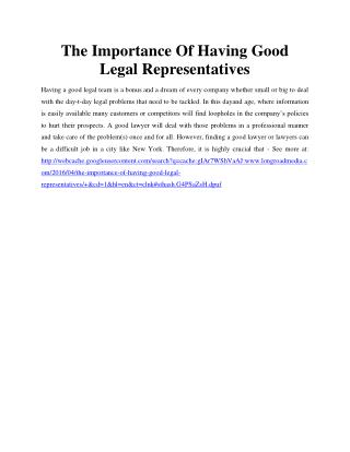 The Importance Of Having Good Legal Representatives