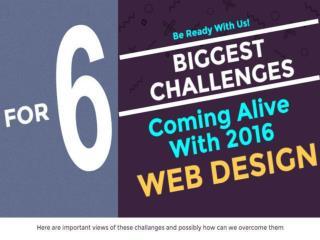 6 Web Design Challenges Of 2016