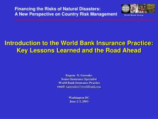Introduction to the World Bank Insurance Practice: Key Lessons Learned and the Road Ahead