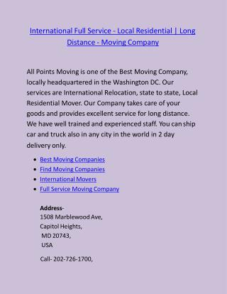 International Full Service - Local Residential   Long distance - Moving Company