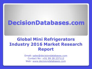 Mini Refrigerators Market Global Analysis and Forecasts 2021