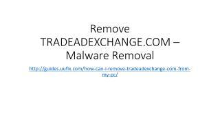 Remove tradeadexchange.com – malware removal