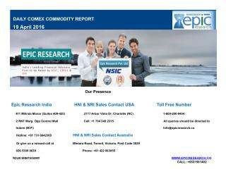 Epic Research Daily Comex Report 19 April 2016