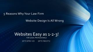 5 Reasons Why Your Law Firm Website Design is all wrong