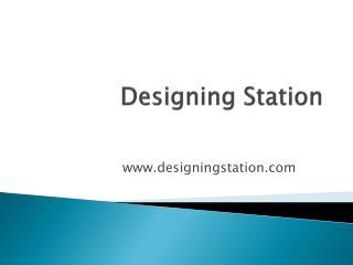 Designing Station