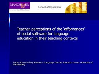 Teacher perceptions of the  affordances  of social software for language education in their teaching contexts