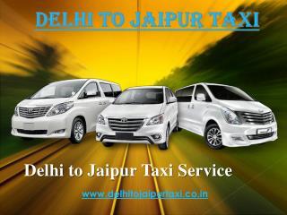 Delhi to Jaipur Taxi