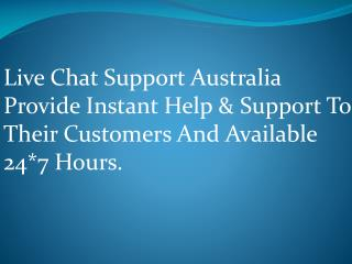 Live Chat Australia Support Number is toll-free | Contact Live Chat Support Now