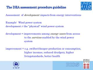 The DEA assessment procedure guideline
