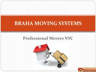Braha Moving Systems- Professional Movers NYC