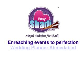 Enreaching events to perfection Wedding Planner Ahmedabad