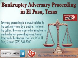 Bankruptcy Adversary Proceeding in El Paso, Texas - The Nevarez Law Firm