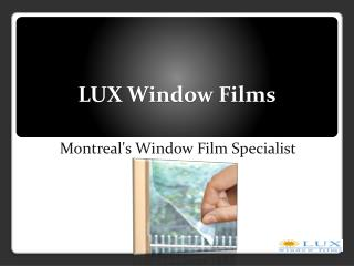 Montreal's Window Film Specialist