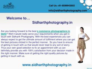 Make good selection for e commerce photographers in Delhi