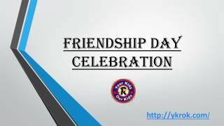 Friendship Day 2016 Celebration at Your Kids R Our Kids