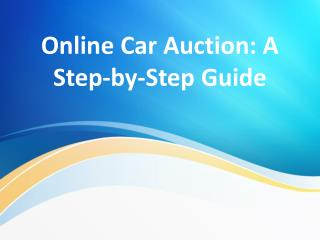 Online Car Auction: A Step-by-Step Guide