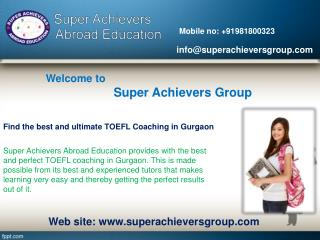 Find the best and ultimate TOEFL Coaching in Gurgaon
